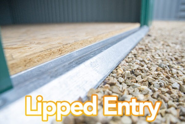 Lipped entry on the 8x6 steel garden shed