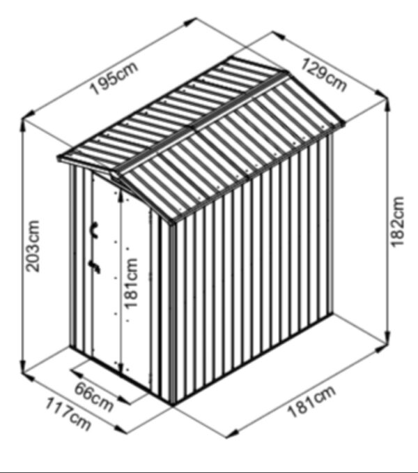 A map showing the dimensions of the 4x6 Steel Shed. The length of the gutters is 195cm, the length of the floor is 181. The width is 129 (gutters) and 117 (floor). The door is 181cm tall and the apex is 203cm. The door is 66cm wide.