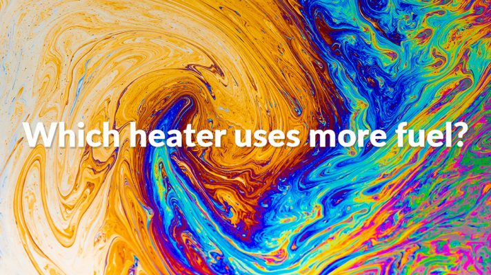 Best Heater: an oil spill design with the words 'which heater uses the more fuel' written on top of it.