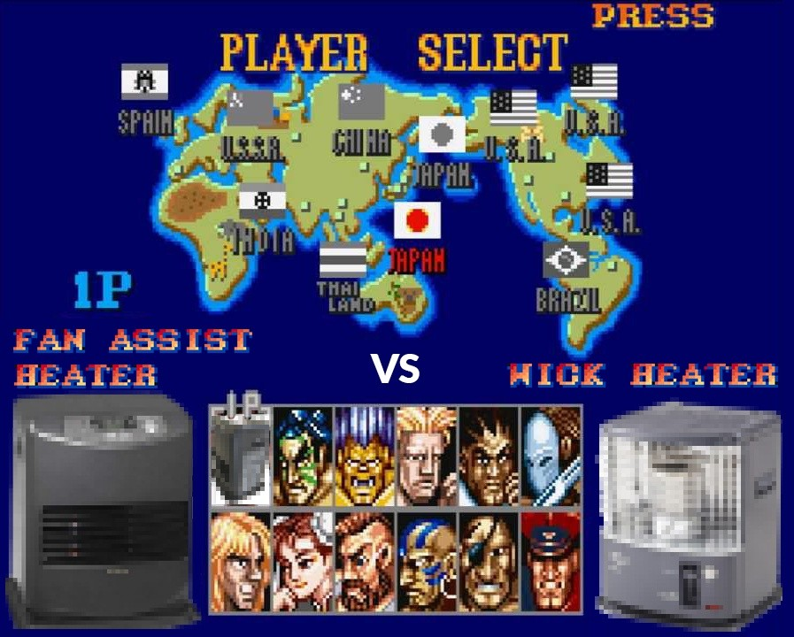 A parody image of Street fighter 2 where the characters have been replaced by Fan Assist Heaters and Wick Heaters.