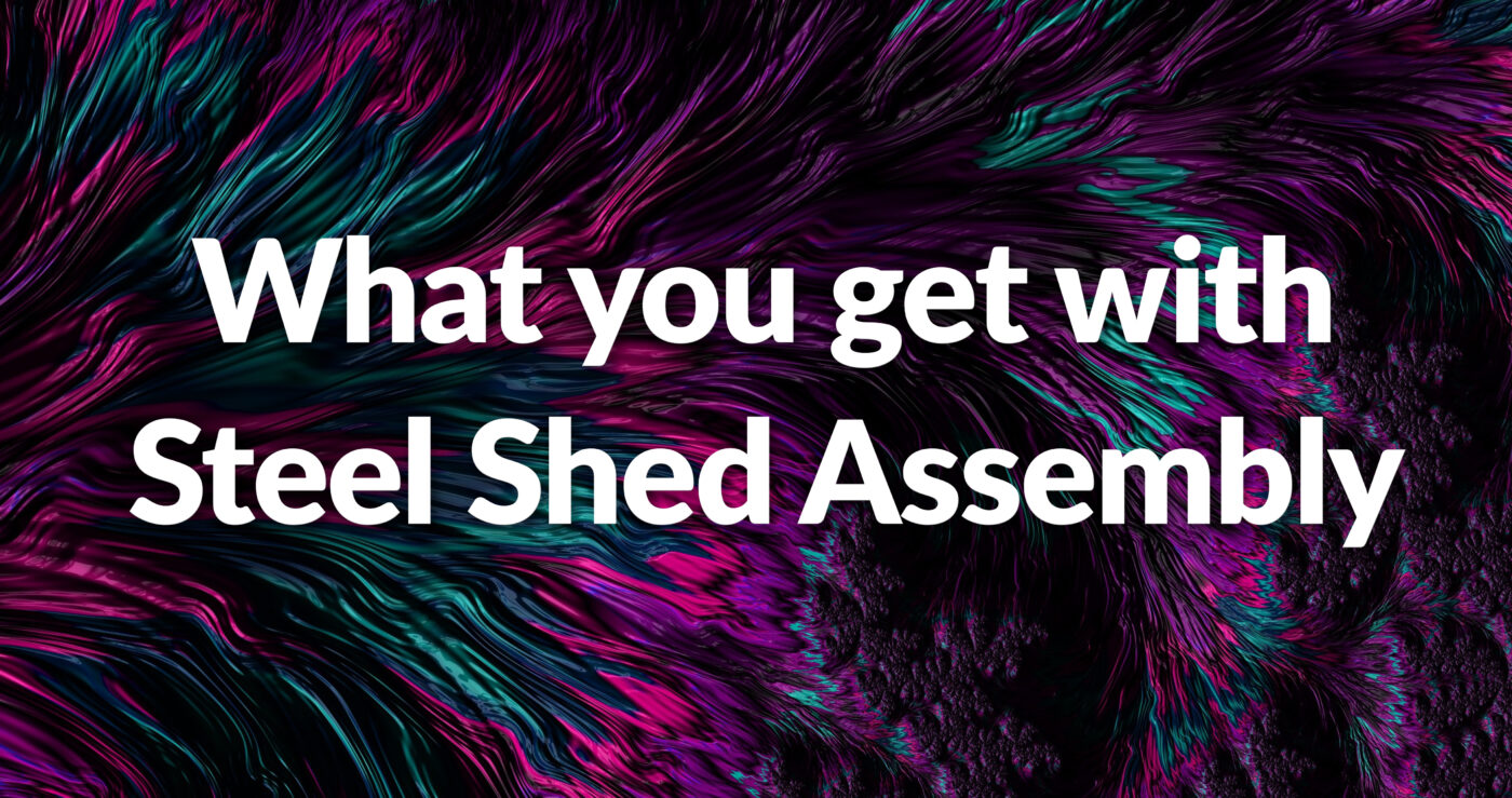 an abstract image of pink and teal wires on a black background with the words 'what you get with Steel Shed assembly' written on top of it
