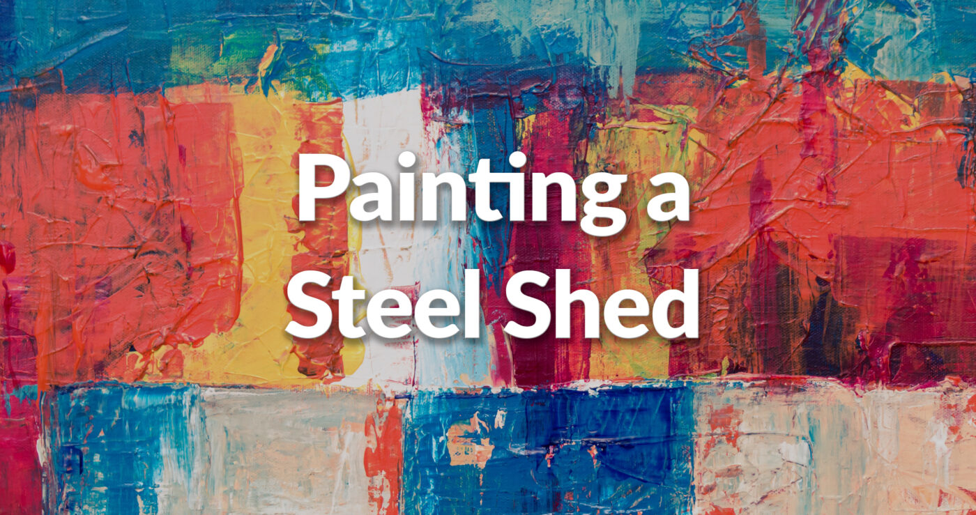 A piece of metal with various different colours of oil paint on top, including reds, oranges, yellows, blues and various shades of off-white. It reads 'painting a steel shed' on top